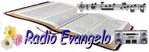 Stai ascoltando Radio Evangelo che trasmette dal Piemonte - Radio Ufficiale delle Chiese Cristiane Evangeliche - Assemblee di Dio in Italia - Trasmette dal Sito Evangelico FontediVita.it